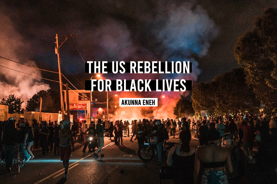 The US Rebellion for Black Lives - REBEL